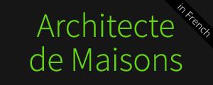 Architecte de Maisons